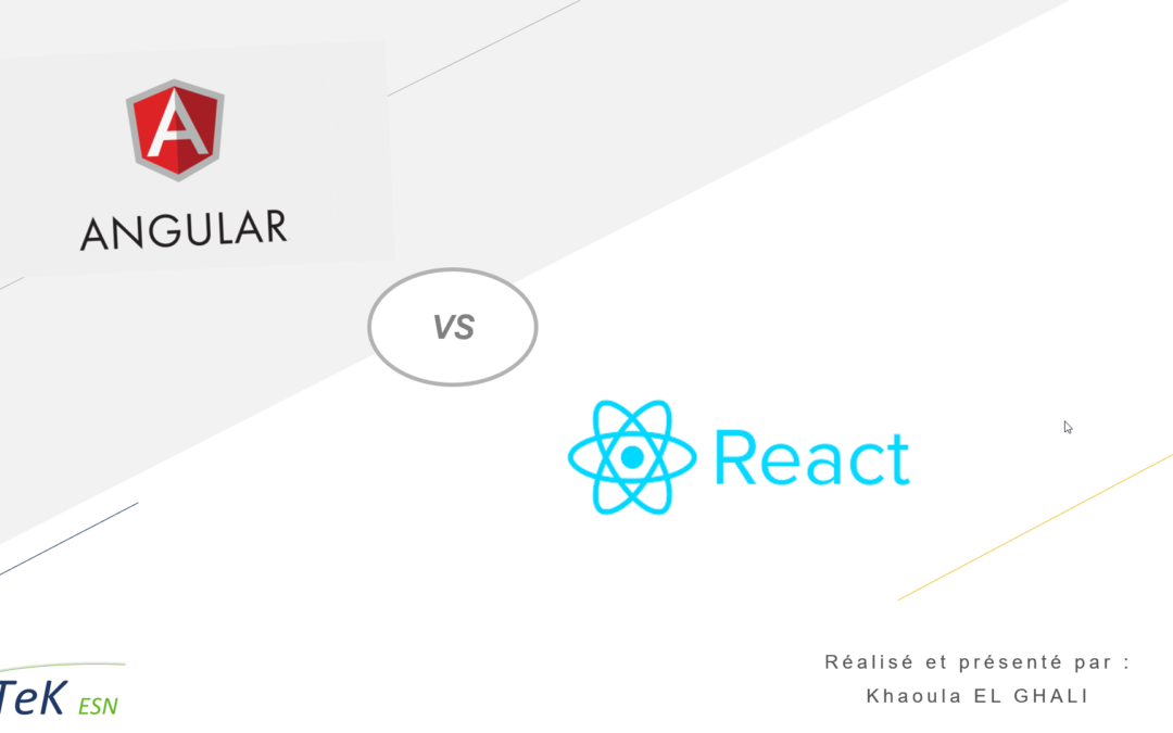 DTeK React vs Angular - KHaoula El Ghali
