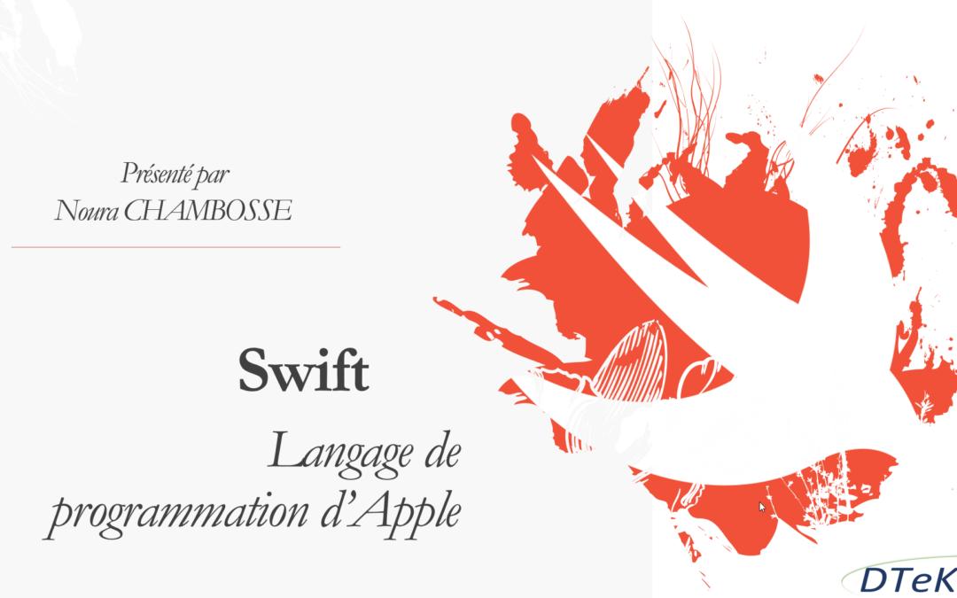 Swift by Apple – Le nouveau langage de programmation